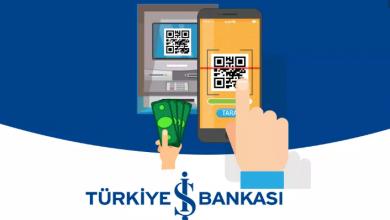 Photo of Türkiye İş Bankası QR Kod İle Para Çekme Ve Yatırma